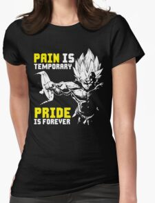 Pain Is Temporary. Pride Is Forever (Vegeta Squat) Womens Fitted T-Shirt