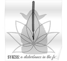 Stress: a disturbance in the force Poster