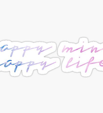 Happy Mind, Happy Life Sticker