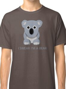 I swear Im a Bear cute funny Koala cartoon T-Shirt Classic T-Shirt
