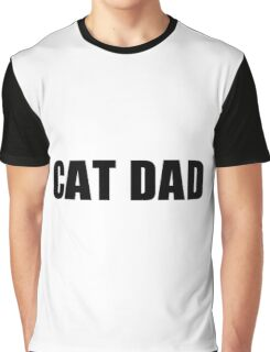 cat dad Graphic T-Shirt