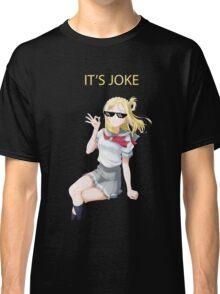 IT'S JOKE Classic T-Shirt