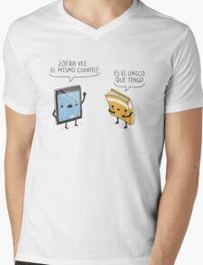 ¿Otra vez el mismo cuento? Mens V-Neck T-Shirt