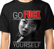 Go Fuck Yourself - Natsuki [for dark shirts] Classic T-Shirt