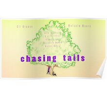 Old Chasing Tails Art Poster