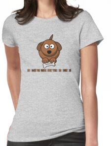 Home Is Where The Bone Is Funny Cute Dog Lovers Design Womens Fitted T-Shirt