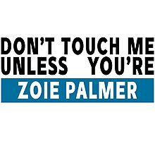 Don't touch me - Zoie Palmer Photographic Print