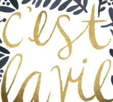 C'est la Vie – Grey & Gold Sticker