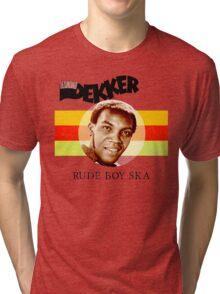 Desmond Dekker Is A Rude Boy Ska Tri-blend T-Shirt
