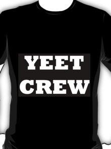 A Yeet - er's Must Have T-Shirt