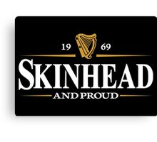 1969 Skinhead And Proud  Canvas Print
