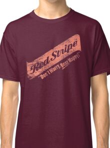 Don't Worry Red Stripe Beer Happy Classic T-Shirt