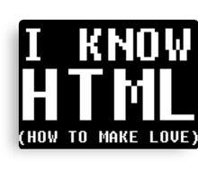 I Know HTML - white Canvas Print