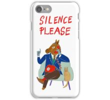 Silence Please iPhone Case/Skin