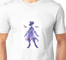 You Are A Galaxy  Unisex T-Shirt