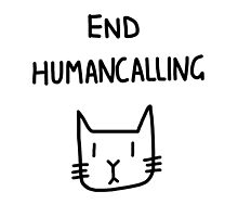 End Humancalling by swimsuitmaim