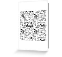 Coffee , hand drawn lettering Greeting Card
