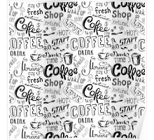 Coffee , hand drawn lettering Poster