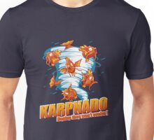 KARPNADO! (hoping they won't evolve…) Unisex T-Shirt