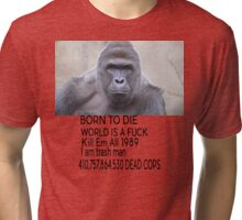 Harambe Born to Die Tee Tri-blend T-Shirt