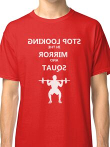 Mirror Squat White Classic T-Shirt