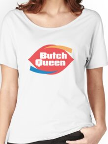 Butch Queen Women's Relaxed Fit T-Shirt