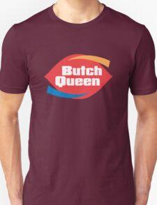 Butch Queen Unisex T-Shirt