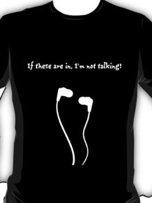 Headphones Talking - White T-Shirt