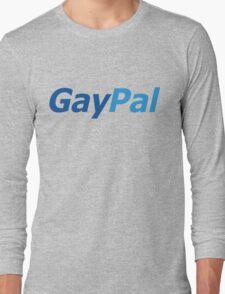 GayPal Long Sleeve T-Shirt