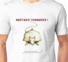 Das Klingelmäuschen - Drücken verboten! Unisex T-Shirt