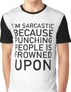 I'm sarcastic Graphic T-Shirt