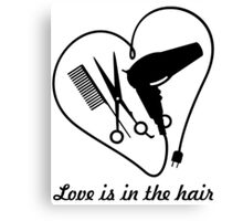 Love is in the hair Canvas Print