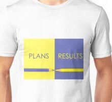 Plans versus Results contrast concept Unisex T-Shirt