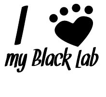 I Heart My Black Lab by kwg2200