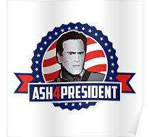Ash 4 President Poster