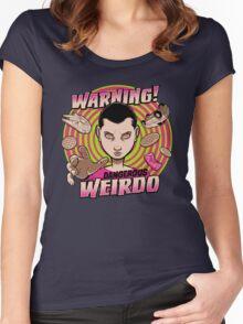 Warning: Strange Weirdo! Women's Fitted Scoop T-Shirt