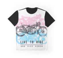 Live To Ride Graphic T-Shirt