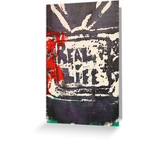 Does the TV show REAL LIFE? Greeting Card