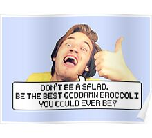 "Pewdiepie: ""Don't be a salad."" Poster"