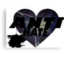 Anti-Hate Canvas Print
