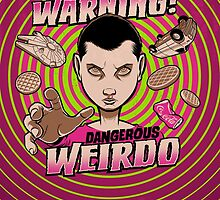 Warning: Strange Weirdo! by kgullholmen