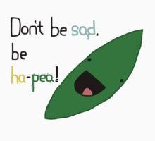 Don't be Sad Kids Tee