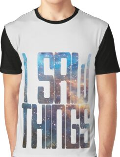 I saw things . I've seen things you people wouldn't believe - Blade Runner Graphic T-Shirt