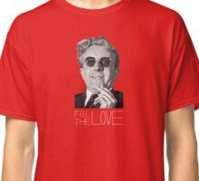 Feel the Love Classic T-Shirt