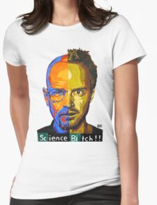 Breaking Bad Science Bitch!!! Womens Fitted T-Shirt