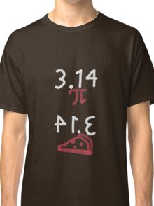 Pi = Pie (light on dark) Classic T-Shirt