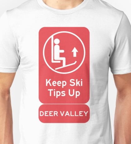 Ski Tips Up! Time to ski! Deer Valley! Unisex T-Shirt