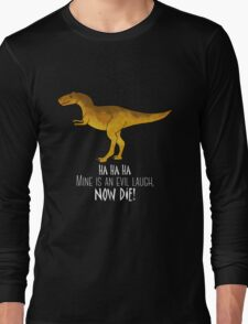 Evil laugh - darker backgrounds Long Sleeve T-Shirt
