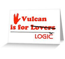 Vulcan is for Lovers (not Really) Greeting Card