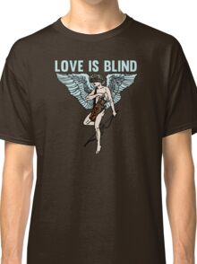 Love is Blind Cute Cool Vintage Cartoon Cupid T-shirts And Gifts Classic T-Shirt